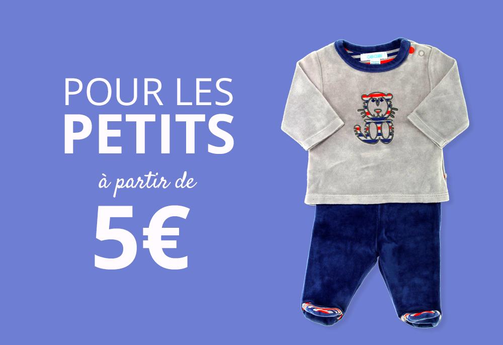 Vêtements pour les petits à partir de 5€